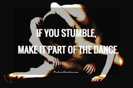 Stumble as dance