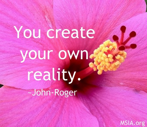 create your own reality